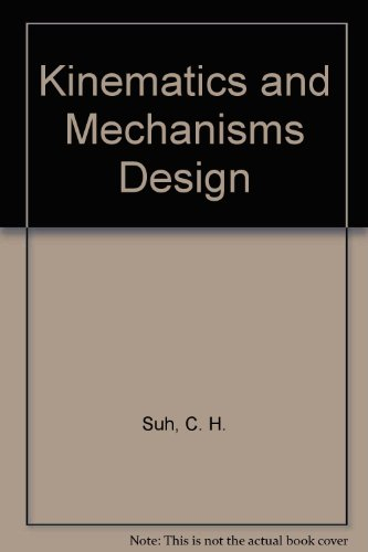 9780898746877: Kinematics and Mechanisms Design