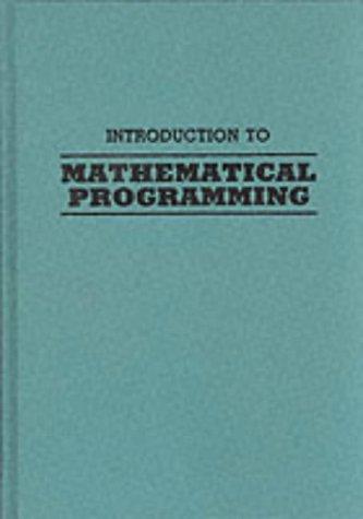 Introduction to Mathematical Programming: Kwak, N. K.,