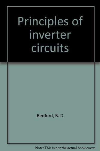 9780898747300: Principles of inverter circuits