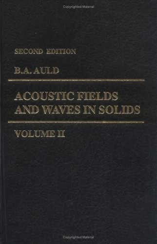 9780898747836: Acoustic Fields and Waves in Solids, Vol. 2