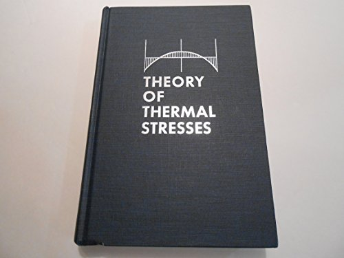 9780898748062: Theory of Thermal Stresses