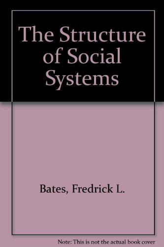 9780898748741: Structure of Social Systems