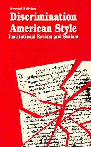 9780898749151: Discrimination American Style: Institutional Racism and Sexism