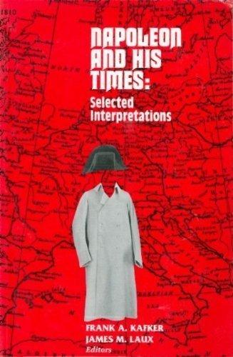 Napoleon and His Times: James M. Laux;