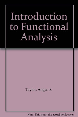 9780898749519: Introduction to Functional Analysis