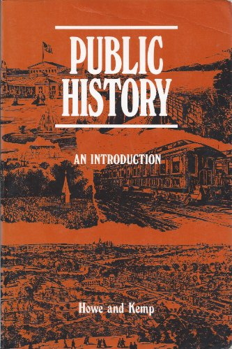 9780898749748: Public History: An Introduction