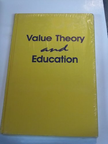 Value Theory and Education: Carbone, Peter F., Jr.