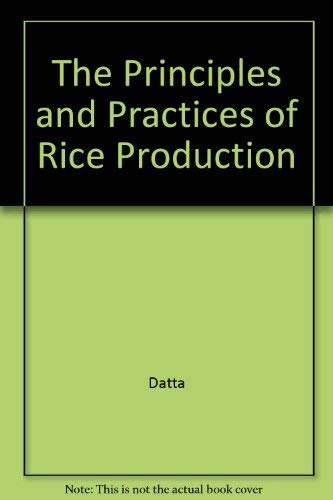 9780898749946: Principles & Practices of Rice Production