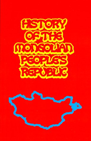 9780898750355: History of the Mongolian People's Republic