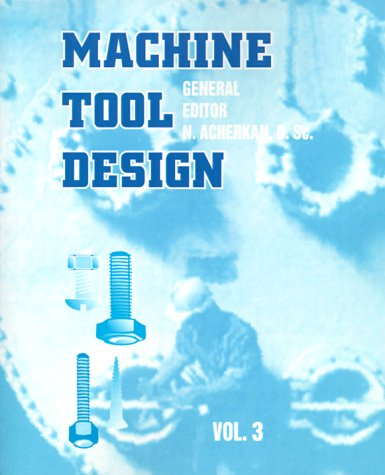 9780898750485: Machine Tool Design: Volume 3: v. 3