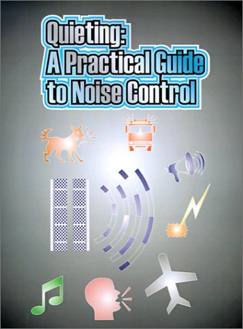 9780898750812: Quieting: A Practical Guide to Noise Control
