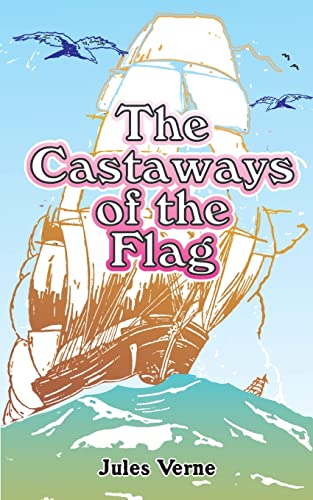 9780898751109: The Castaways of the Flag