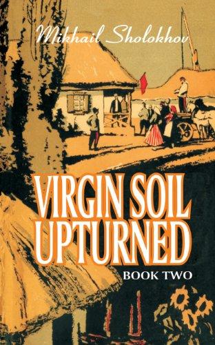 Virgin Soil Upturned: Mikhail Aleksandrovich Sholokhov