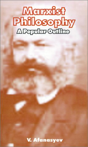 9780898751482: Marxist Philosophy: A Popular Outline