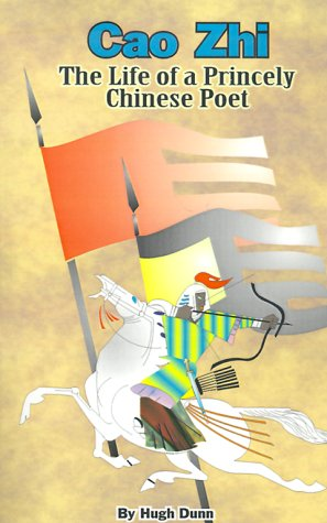 9780898751697: Cao Zhi: The Life of a Princely Chinese Poet