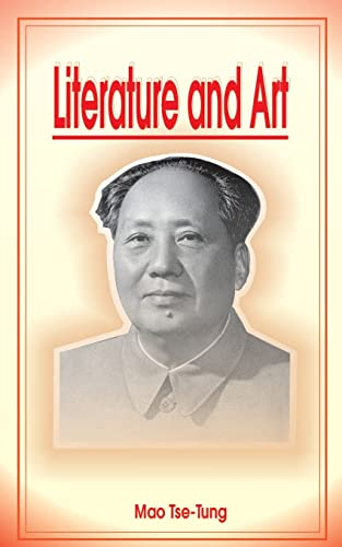 Literature and Art: Mao Tse Tung