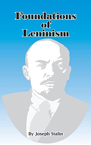 9780898752120: Foundations of Leninism