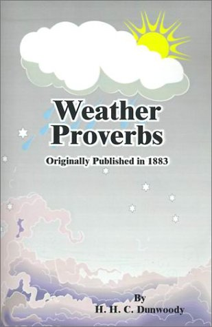 9780898752175: Weather Proverbs: Signal Service Notes No. 9