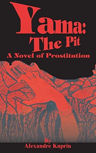 9780898752625: Yama: The Pit: A Novel of Prostitution