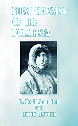 9780898752878: First Crossing of the Polar Sea