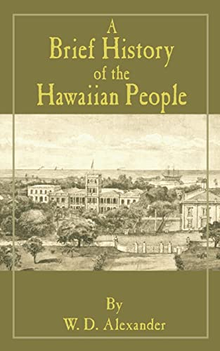 9780898753240: A Brief History of the Hawaiian People