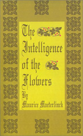 9780898753288: The Intelligence of the Flowers