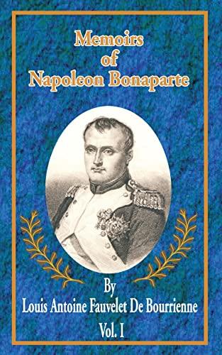 Memoirs of Napoleon Bonaparte: Louis Antonine Fauve De Bourrienne