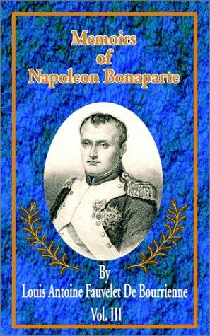 9780898753608: Memoirs of Napoleon Bonaparte (Memoirs of Napolean Bonaparte)