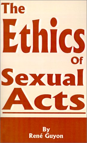 9780898753691: The Ethics of Sexual Acts