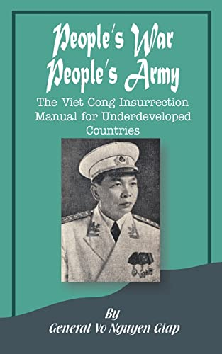 9780898753714: People's War People's Army: The Viet Cong Insurrection Manual for Underdeveloped Countries