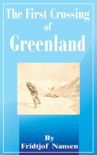 9780898753776: The First Crossing of Greenland
