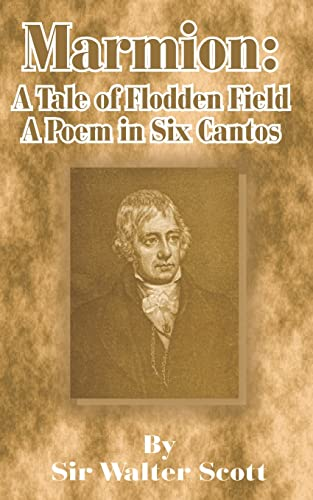 Marmion: A Tale of Flodden Field, a: Walter Scott