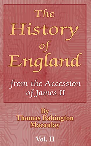 9780898754018: The History of England: From the Accession of James II: 2
