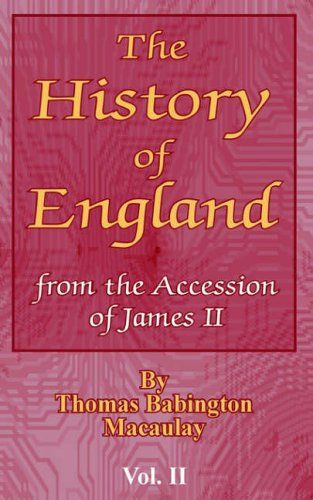 9780898754018: The History of England: from the Accession of James II (Vol. II)