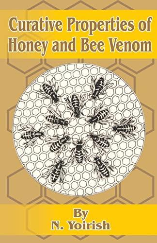 Curative Properties of Honey and Bee Venom: N. Yoirish