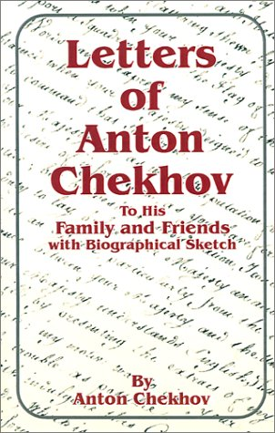 9780898754285: Letters of Anton Chekhov: To His Family and Friends