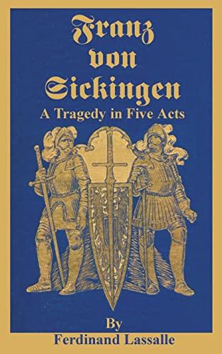 9780898754476: Franz Von Sickingen: A Tragedy in Five Acts