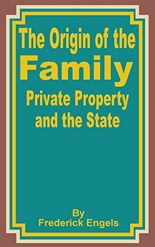 9780898754698: The Origin of the Family Private Property and the State
