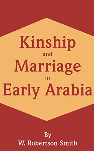 9780898754872: Kinship and Marriage in Early Arabia
