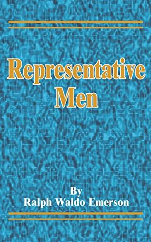 Representative Men: Ralph Waldo Emerson