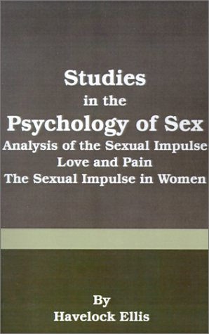9780898755886: Studies in the Psychology of Sex: Analysis of the Sexual Impulse, Love and Pain, the Sexual Impulse in Women