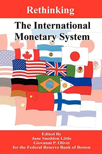 9780898755930: Rethinking the International Monetary System