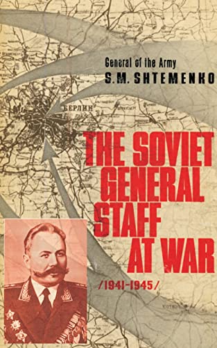 9780898756036: The Soviet General Staff at War: 1941-1945