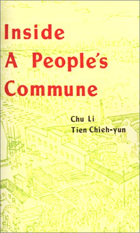 9780898756159: Inside a People's Commune: Report from Chiliying
