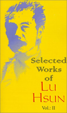 9780898756296: Selected Works of Lu Hsun: v. 2