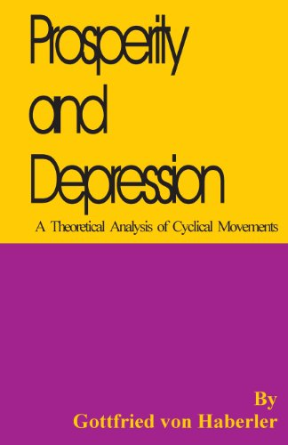 9780898756395: Prosperity and Depression: A Theoretical Analysis of Cyclical Movements