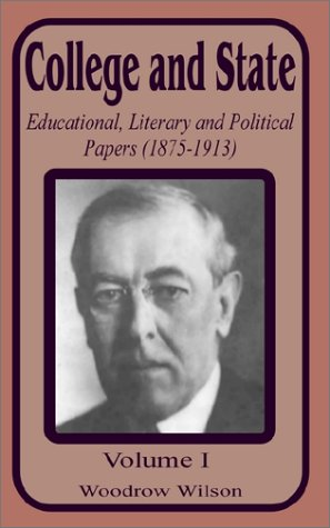9780898757736: College and State: Educational, Literary and Political Papers 1875-1913 (Volume One) (v. 1)
