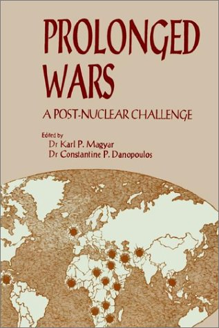 9780898758344: Prolonged Wars: A Post Nuclear Challenge