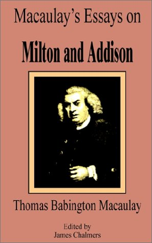 9780898758573: Macaulay's Essays on Milton and Addison