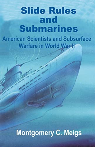 9780898759051: Slide Rules and Submarines: American Scientists and Subsurface Warfare in World War II